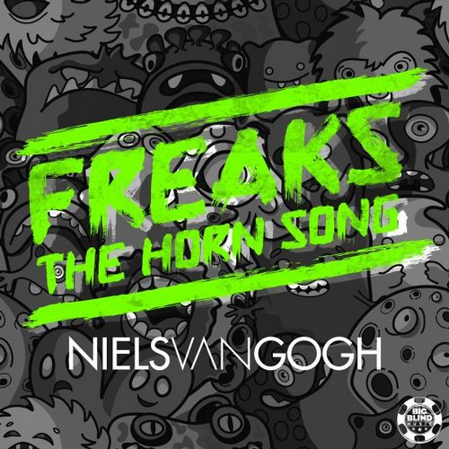Niels Van Gogh - Freaks (The Horn Song) [Beatport]